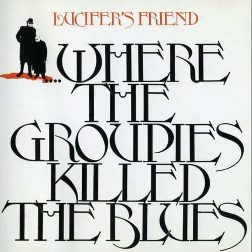 2- Where The Groupies Killed The Blues   72.jpg