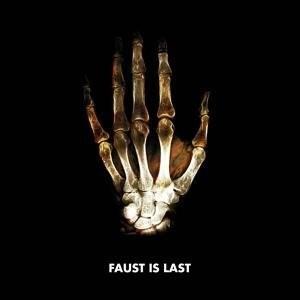 13 - Faust is Last.jpg