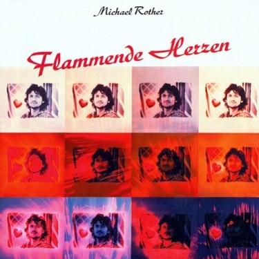Michael Rother Flammende Herzen.jpg